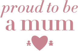 proud to be a mum